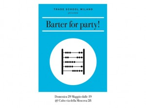 Milano Trade School Barter for Party