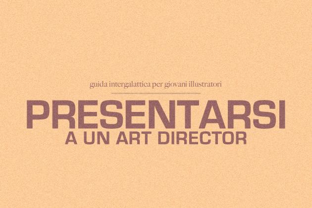 Presentarsi a un art director