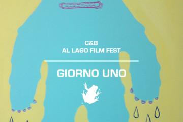 C&B al Lago Film Fest | giorno 1