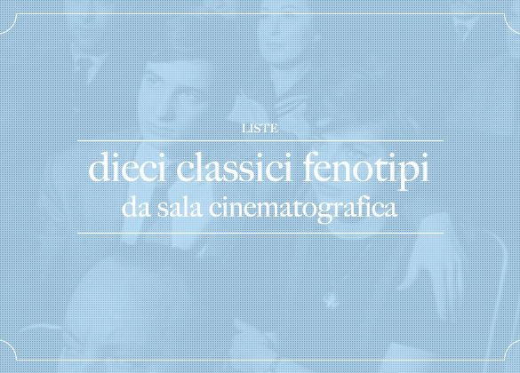 10 classici fenotipi da sala cinematografica