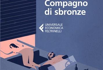 Charles Bukowski, Compagno di sbronze, Universale Economica Feltrinelli, 2013