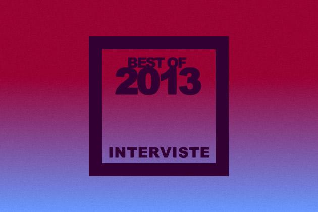 bestof2013_interviste