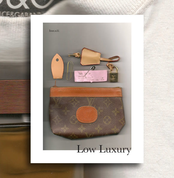 low luxury 0