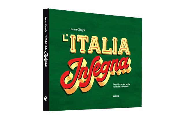 """""""L'Italia Insegna"""", preview del libro"""