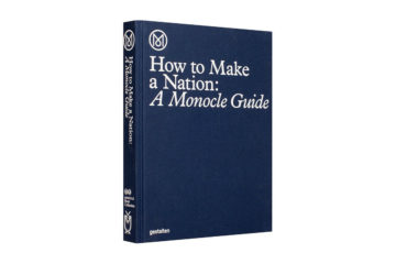 How to Make a Nation: A Monocle Guide, Gestalten 2016 (foto: Gestalten)