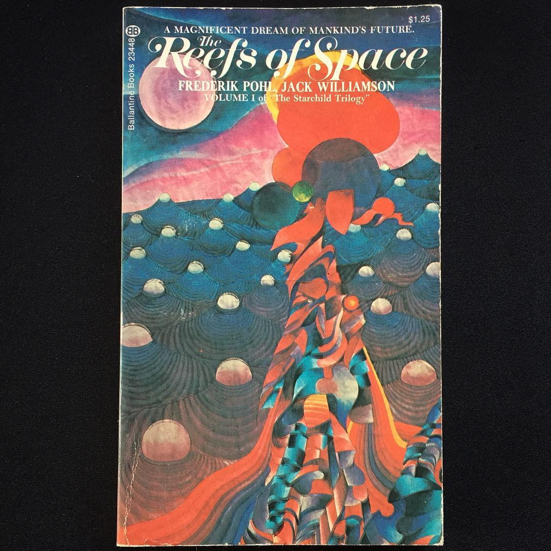 """""""The Reefs Of Space"""", Frederik Pohl e Jack Williamson, 1964 Cover art by Jacques Wyrs, 1973"""