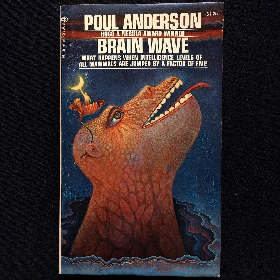 """Brain Wave"", Poul Anderson, 1954 Cover art by Phil Kirkland, 1974"