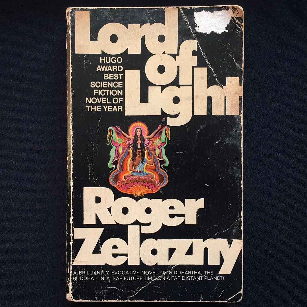 """""""Lord Of Light"""", Roger Zelazny, 1967 Cover art by Ron Walotsky, 1969"""