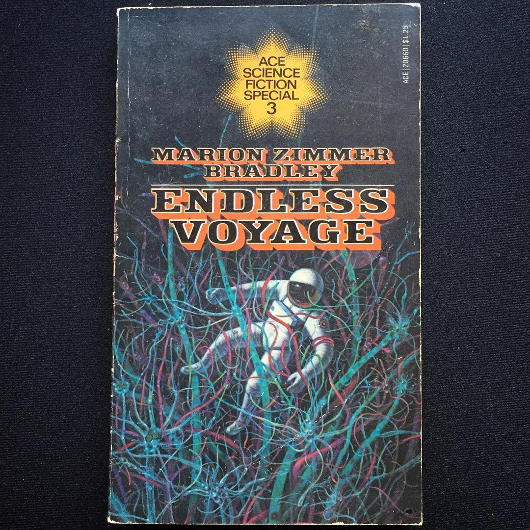 """""""Endless Voyage"""", Marion Zimmer Bradley, 1975 Cover art by Lombardo, 1975"""