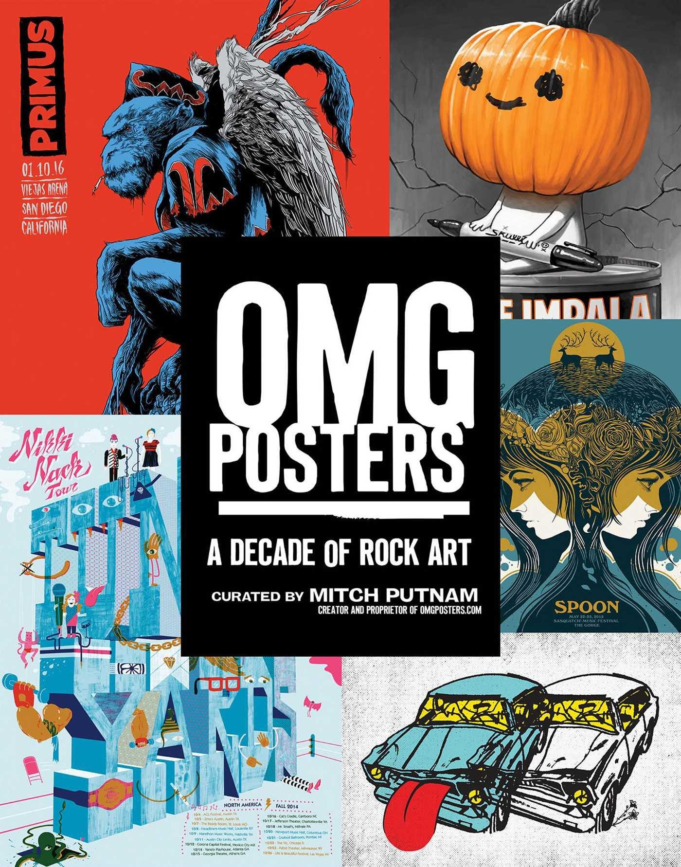 """""""OMG Posters - a decade of rock art"""", a cura di Mitch Putnam, Regan Arts, ottobre 2016"""