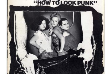 """How To Look Punk!"", Mary Elizabeth 'Marliz' Norton, 1977"
