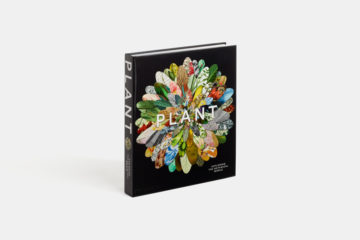 """Plant: Exploring the Botanical World"", Phaidon, 2016"