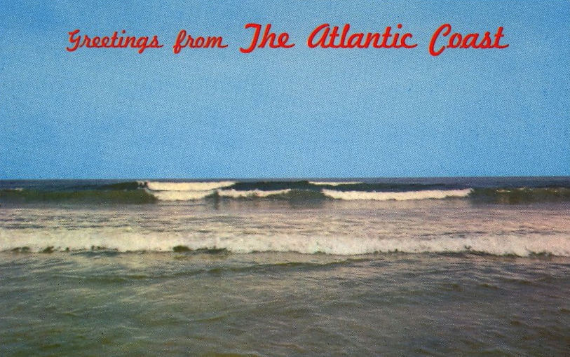 Greetings from The Atlantic Coast (courtesy Bad Postcards)