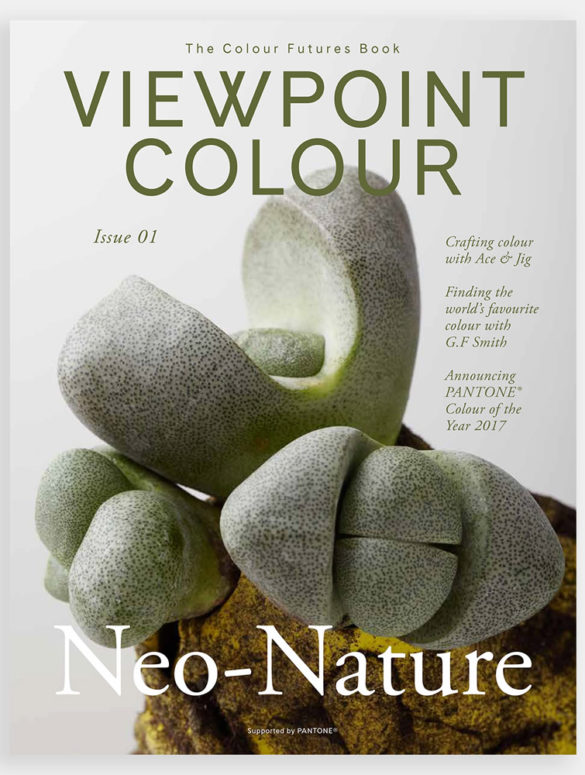 VIEWPOINT 01 viewpoint colour the colour futures book magazine issue 01 pantone colour of the year 2017 greenery