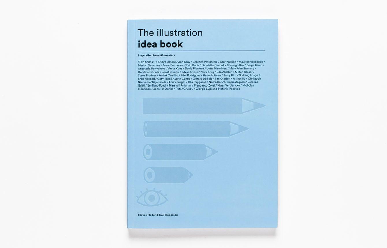 The Illustration Idea Book: trovare l'ispirazione dalle idee di 50 illustratori