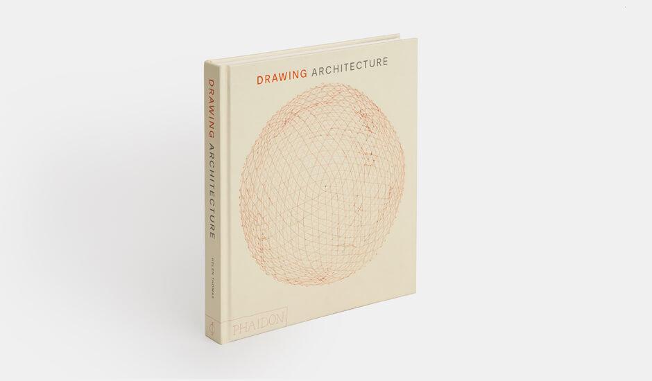 Drawing Architecture: in un libro 4000 anni di disegni architettonici