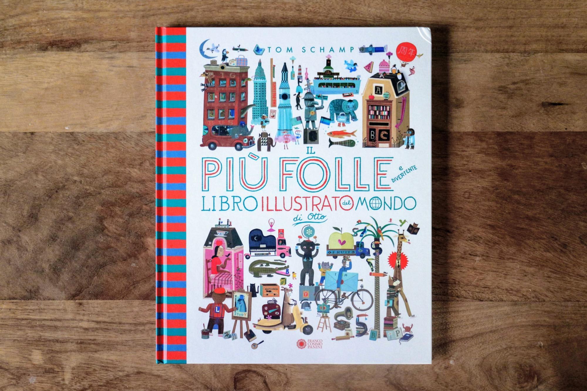 Il più folle libro illustrato del mondo