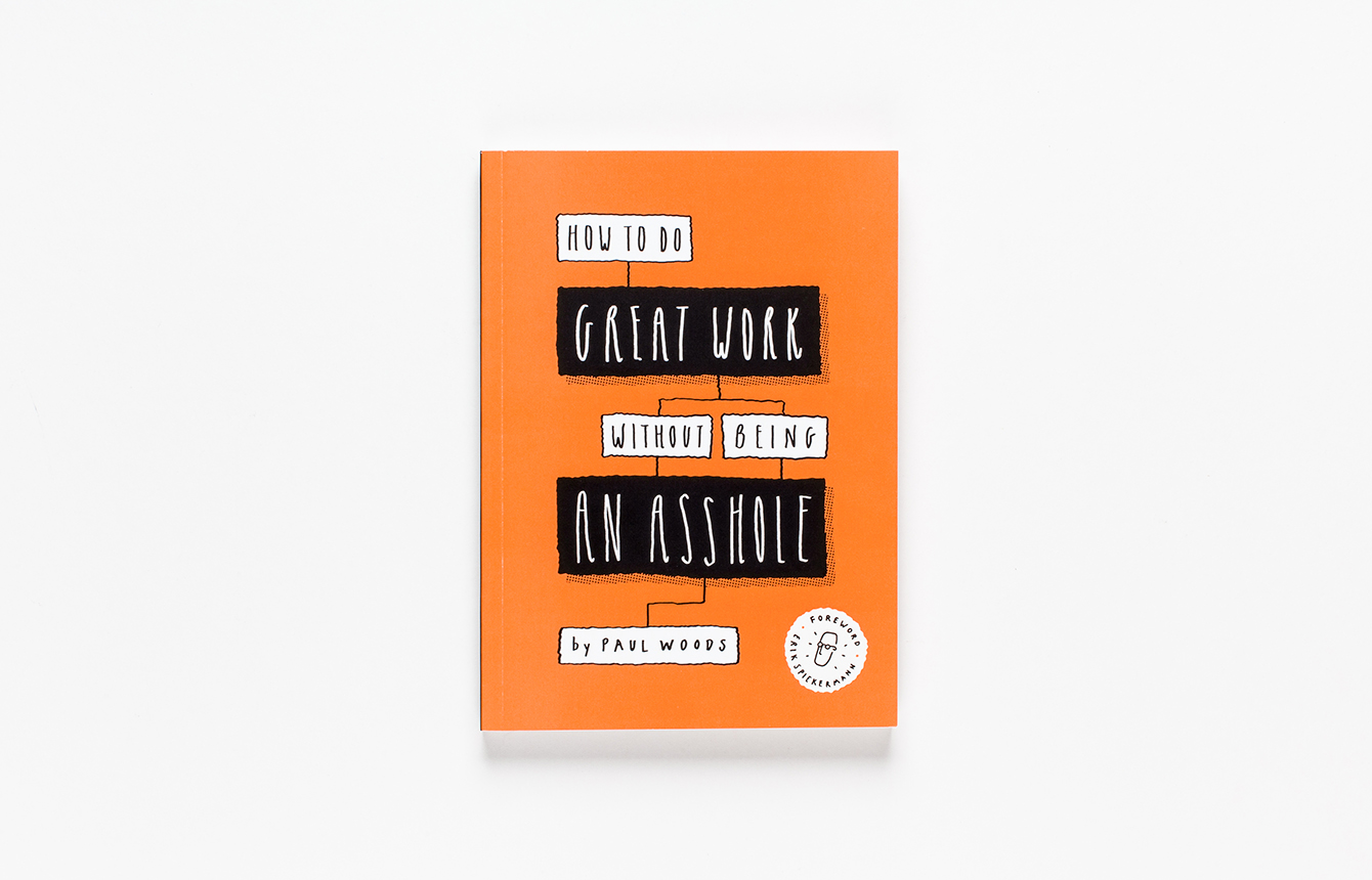 How to Do Great Work Without Being an Asshole 1