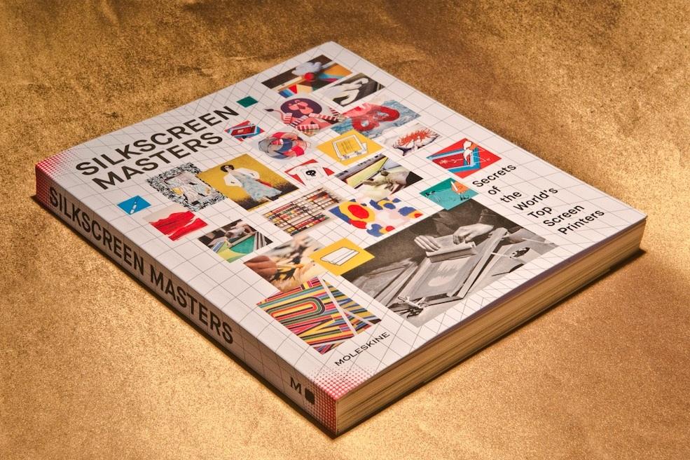 Silkscreen Masters: un libro dedicato alle tecniche e ai segreti della serigrafia