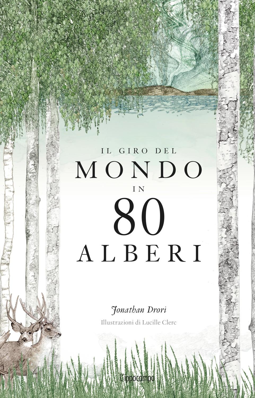 il giro del mondo in 80 alberi 1