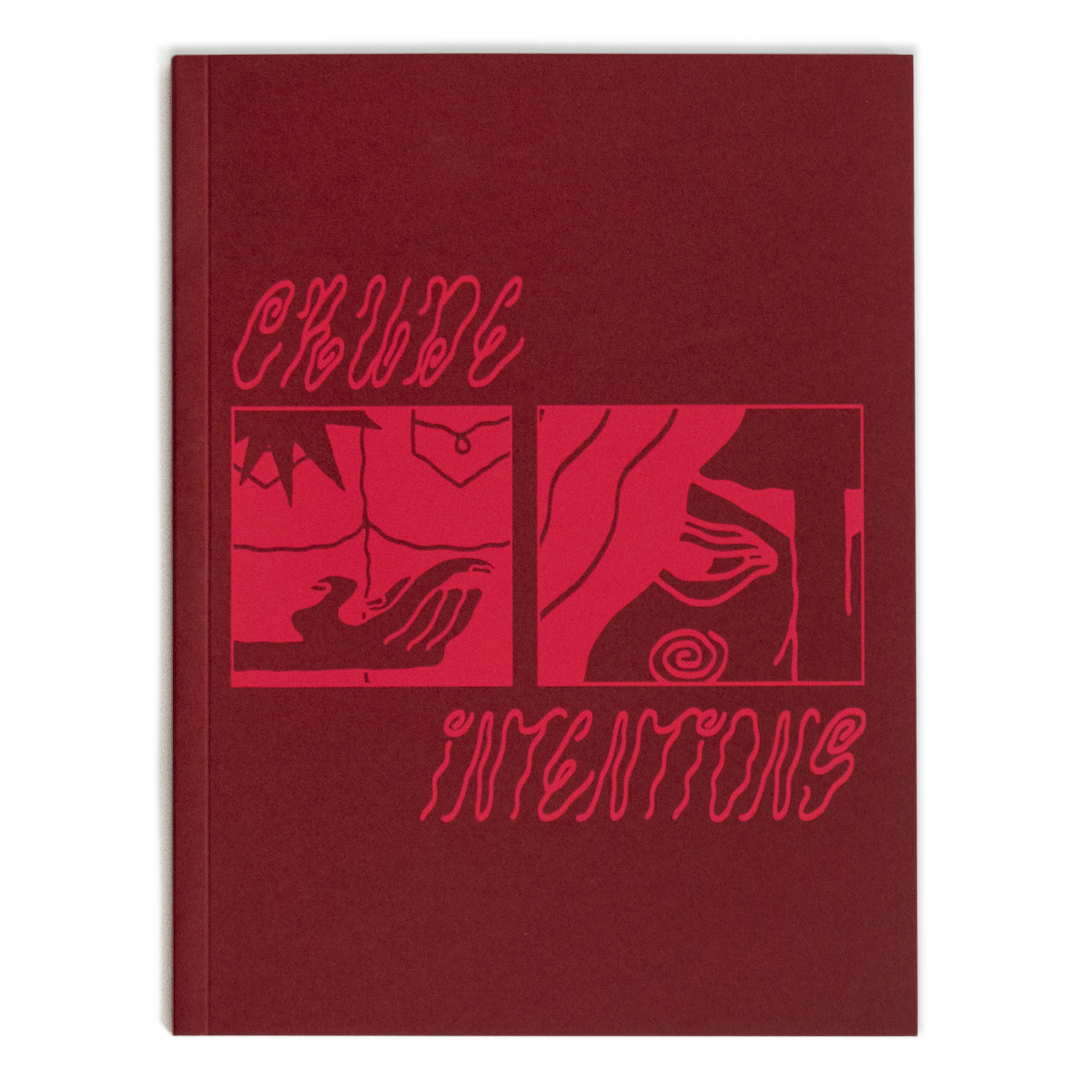 Crude Intentions Anthology Editions 1