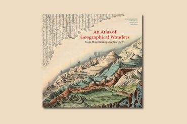 An Atlas of Geographical Wonders 1
