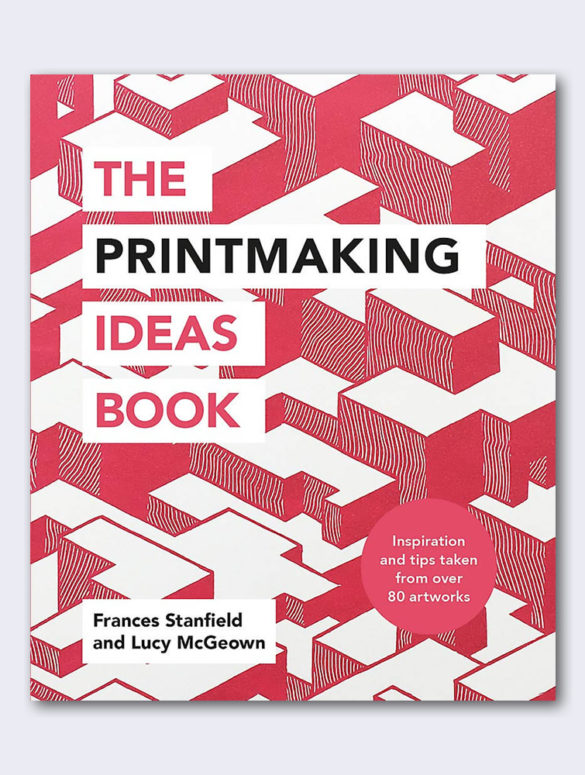 the printmaking ideas book 1