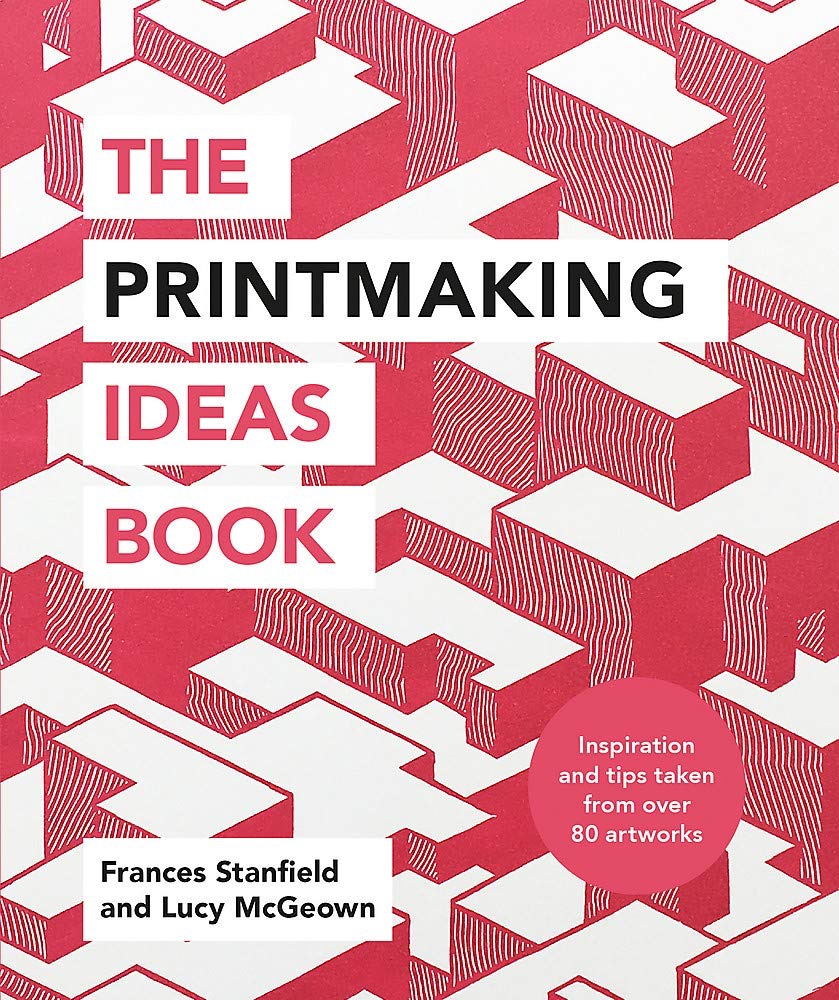 the printmaking ideas book 2