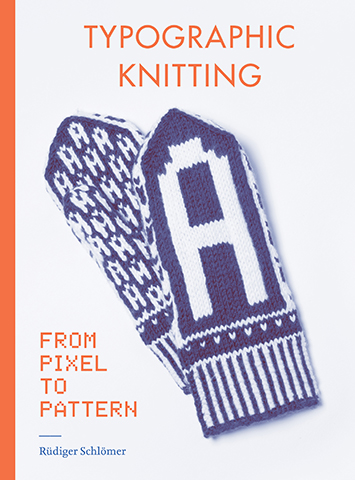 Typographic Knitting  From Pixel to Pattern 1