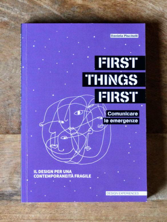 First Things First daniela piscitelli 1
