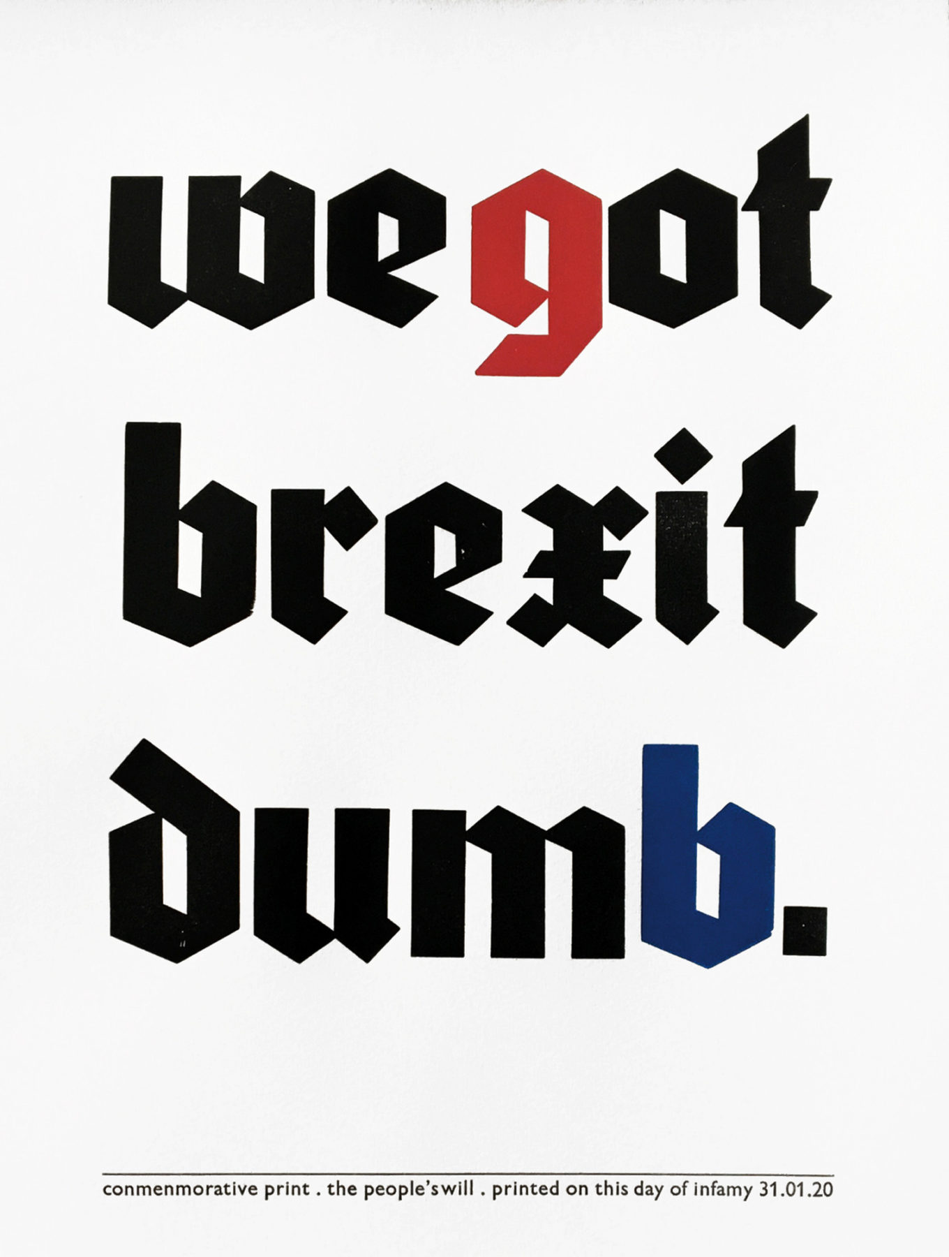 reverting to type We Got Brexit Dumb John Christopher